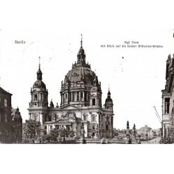 Berlin, Kgl. Dom mit Blick auf die Kaiser Wilhelms-Brücke